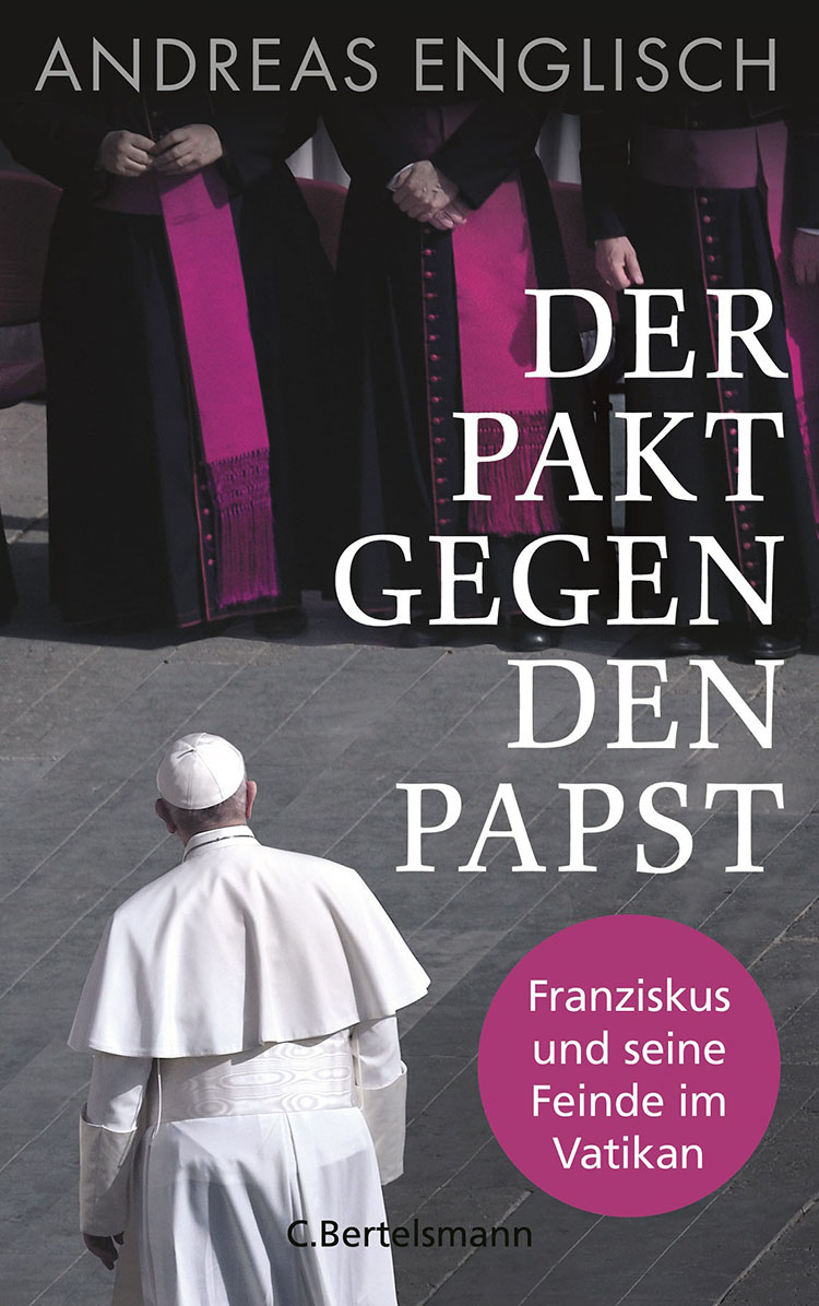 Andreas Englisch - Der Pakt gegen den Papst